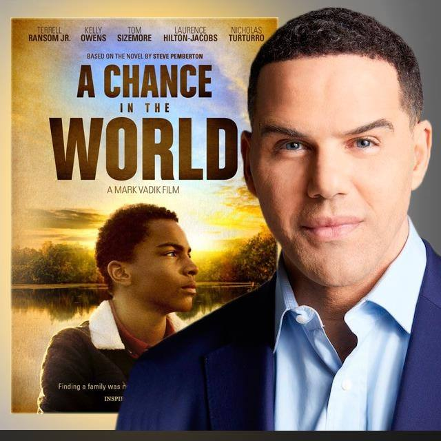 BHGH Partners with Steve Pemberton, Author of A CHANCE IN THE WORLD, For Movie Release 1